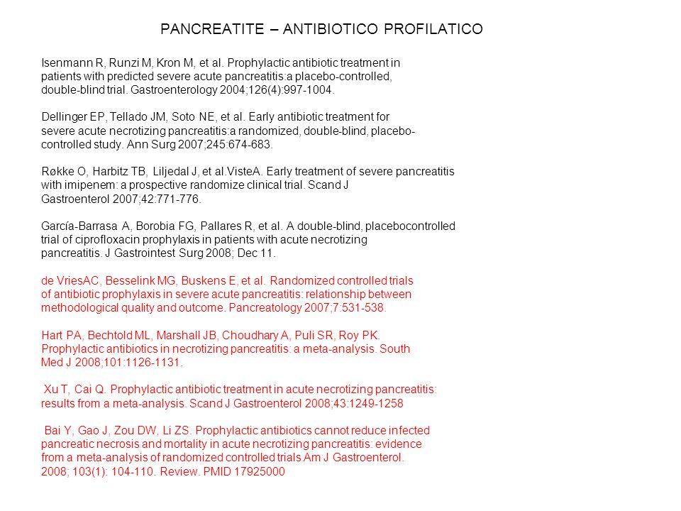 PANCREATITE – ANTIBIOTICO PROFILATICO