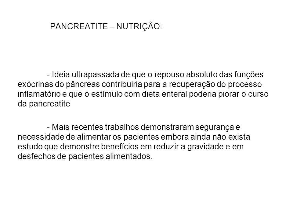 PANCREATITE – NUTRIÇÃO: