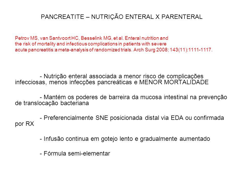 PANCREATITE – NUTRIÇÃO ENTERAL X PARENTERAL