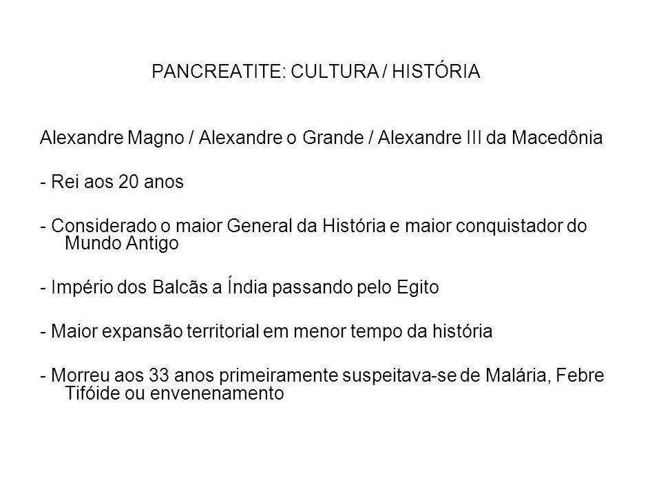 PANCREATITE: CULTURA / HISTÓRIA