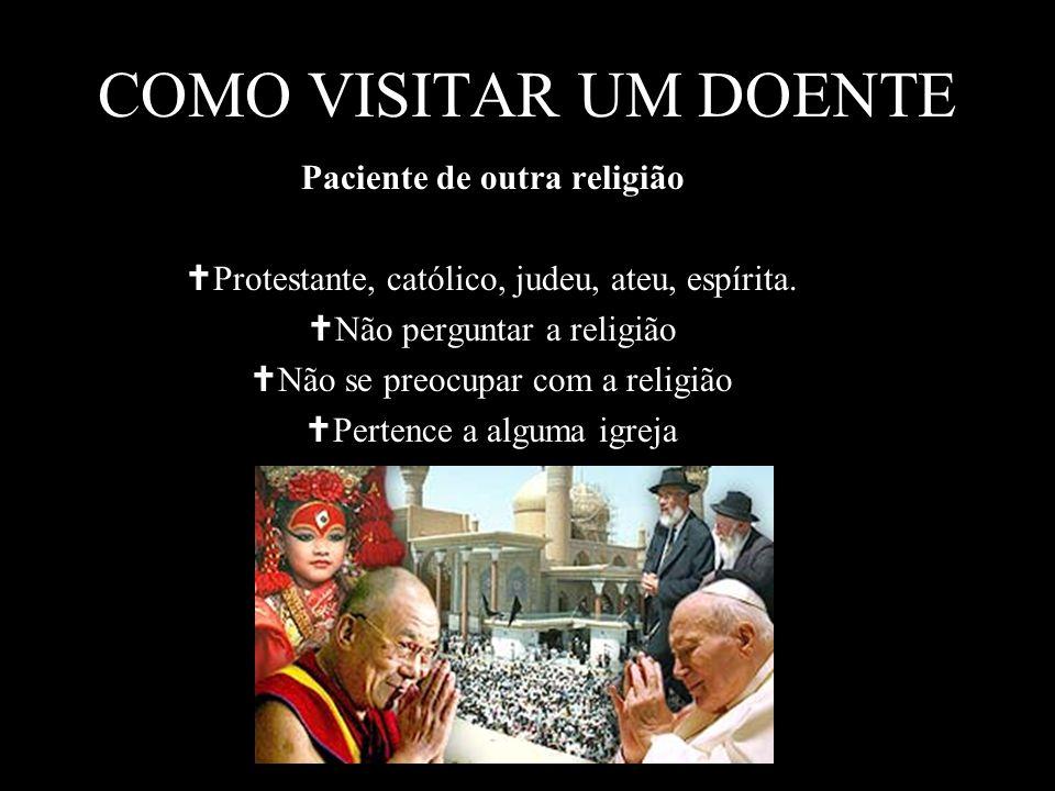 Paciente de outra religião