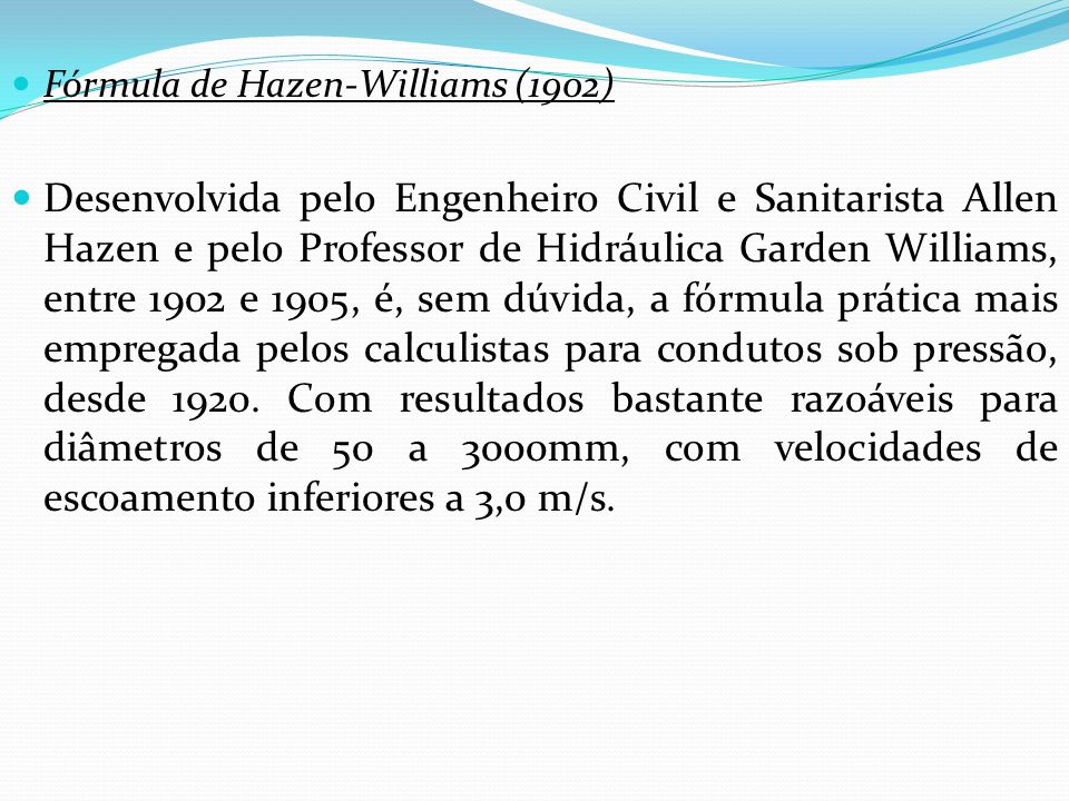 Fórmula de Hazen-Williams (1902)