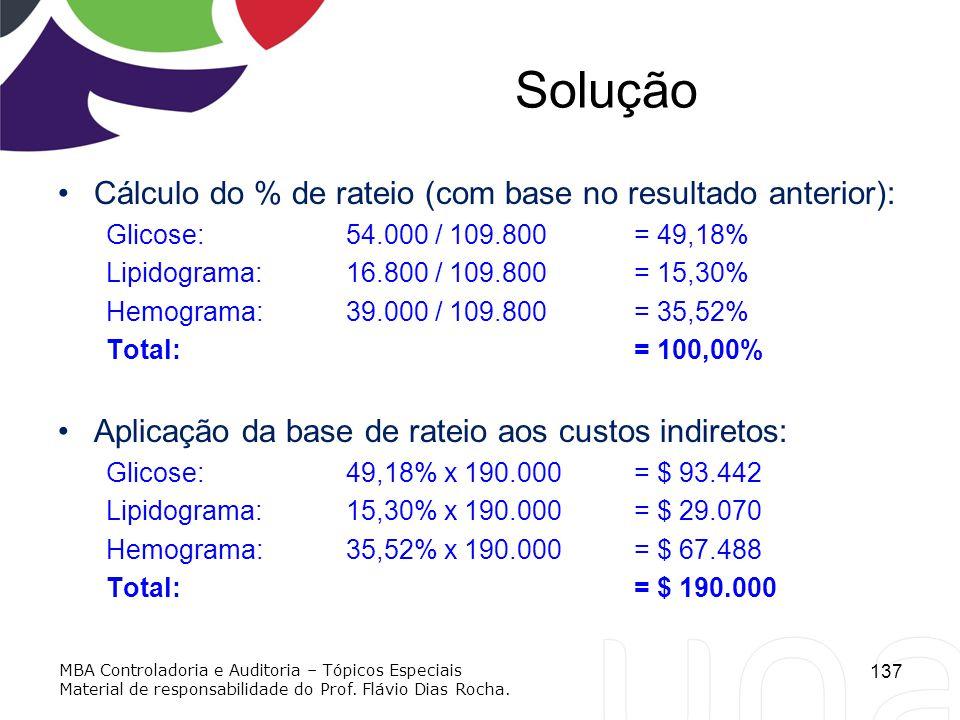Solução Cálculo do % de rateio (com base no resultado anterior):