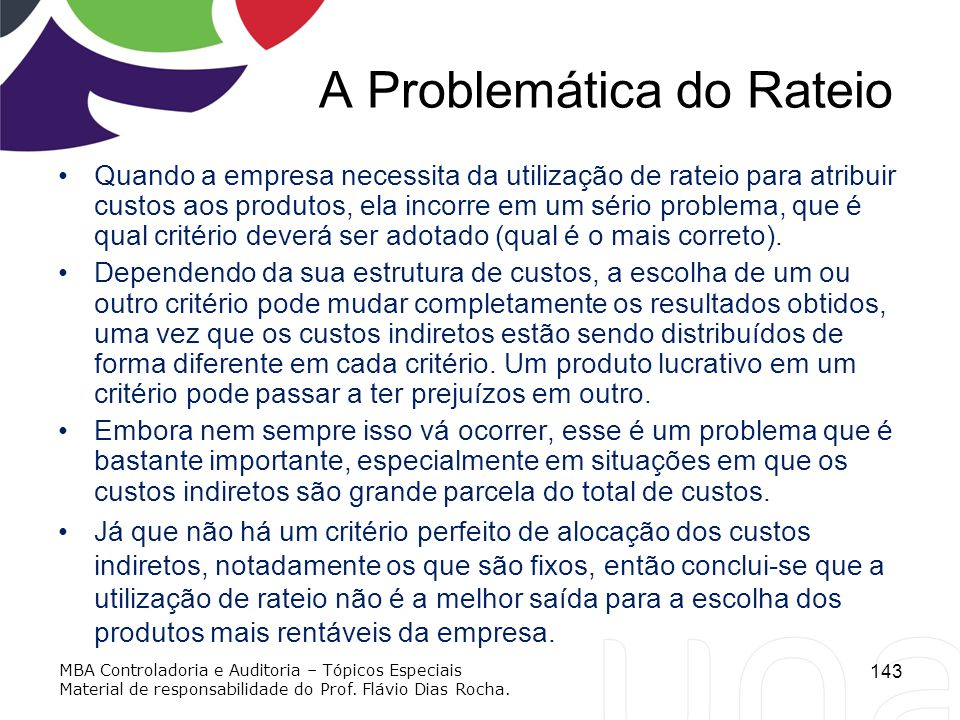 A Problemática do Rateio
