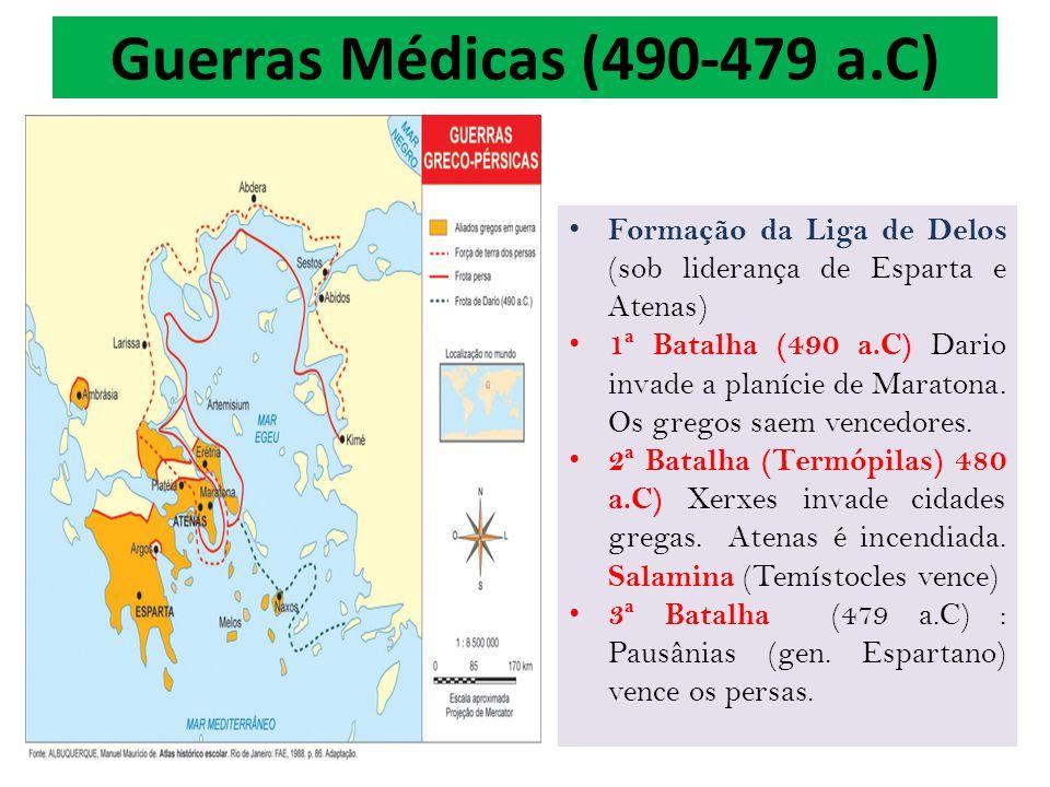 Guerras Médicas (490-479 a.C) Formação da Liga de Delos (sob liderança de Esparta e Atenas)