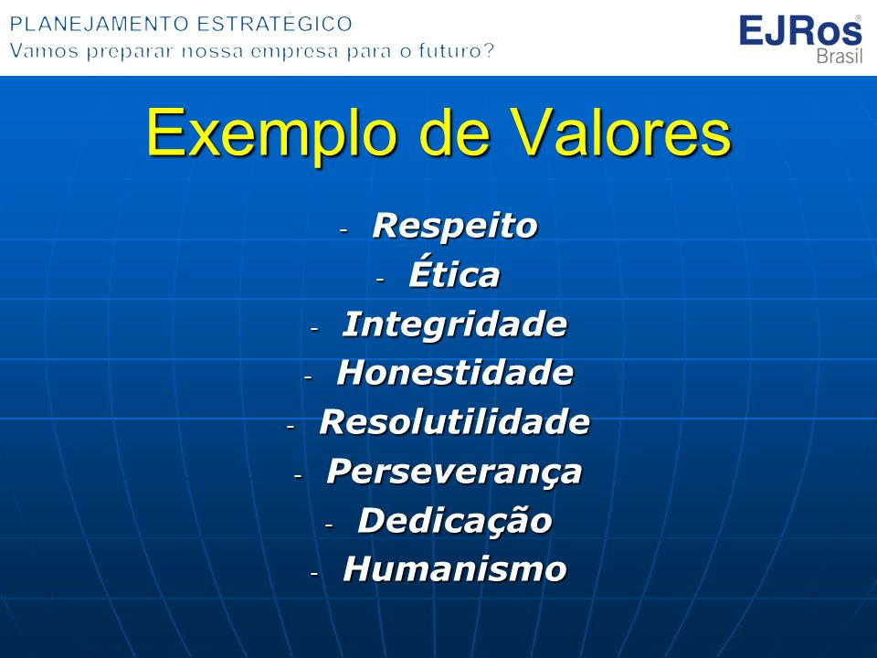 Exemplo de Valores Respeito Ética Integridade Honestidade