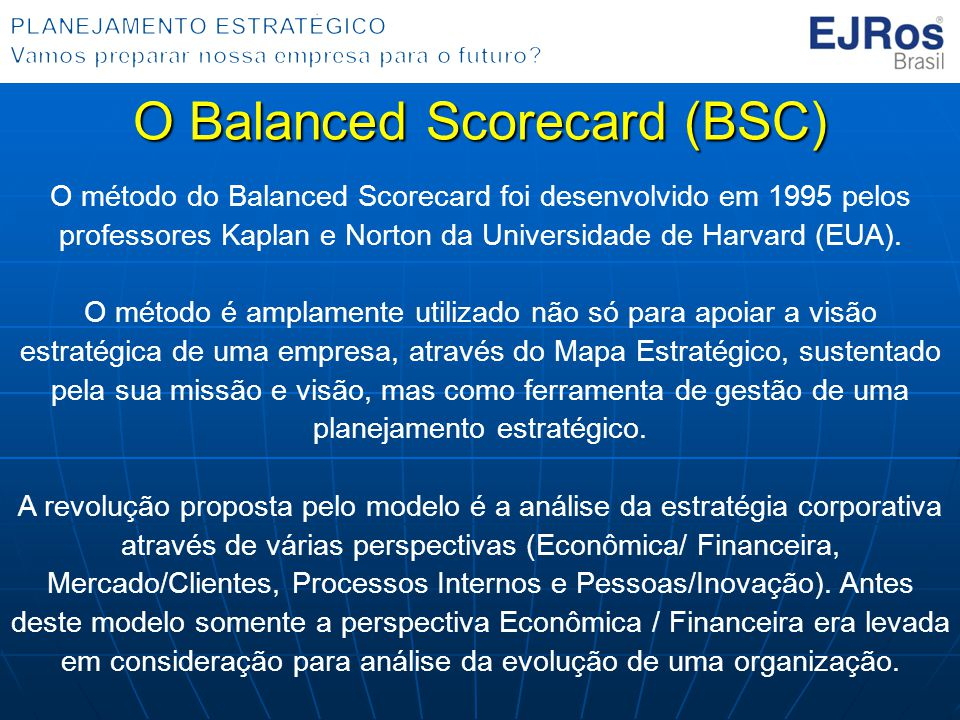 O Balanced Scorecard (BSC)