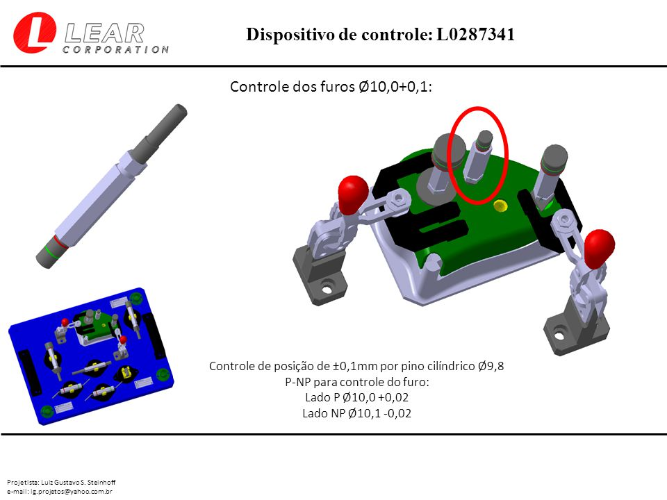 Controle dos furos Ø10,0+0,1: Controle de posição de ±0,1mm por pino cilíndrico Ø9,8. P-NP para controle do furo: