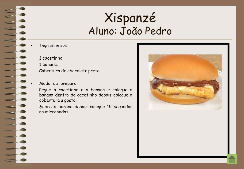 Xispanzé Aluno: João Pedro