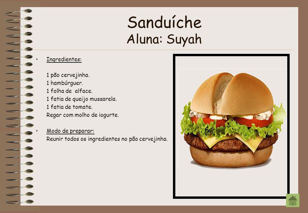 Sanduíche Aluna: Suyah