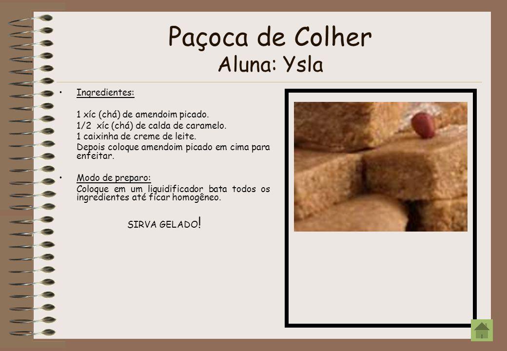 Paçoca de Colher Aluna: Ysla