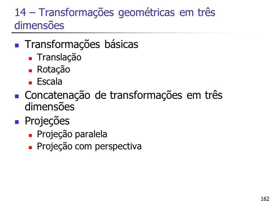 14 – Transformações geométricas em três dimensões