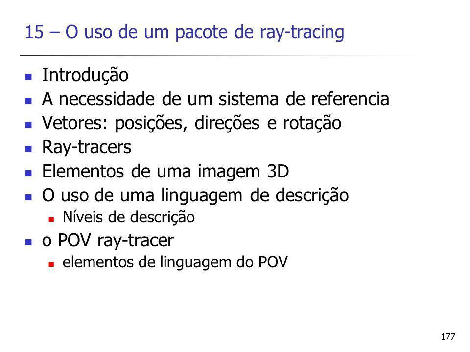 15 – O uso de um pacote de ray-tracing