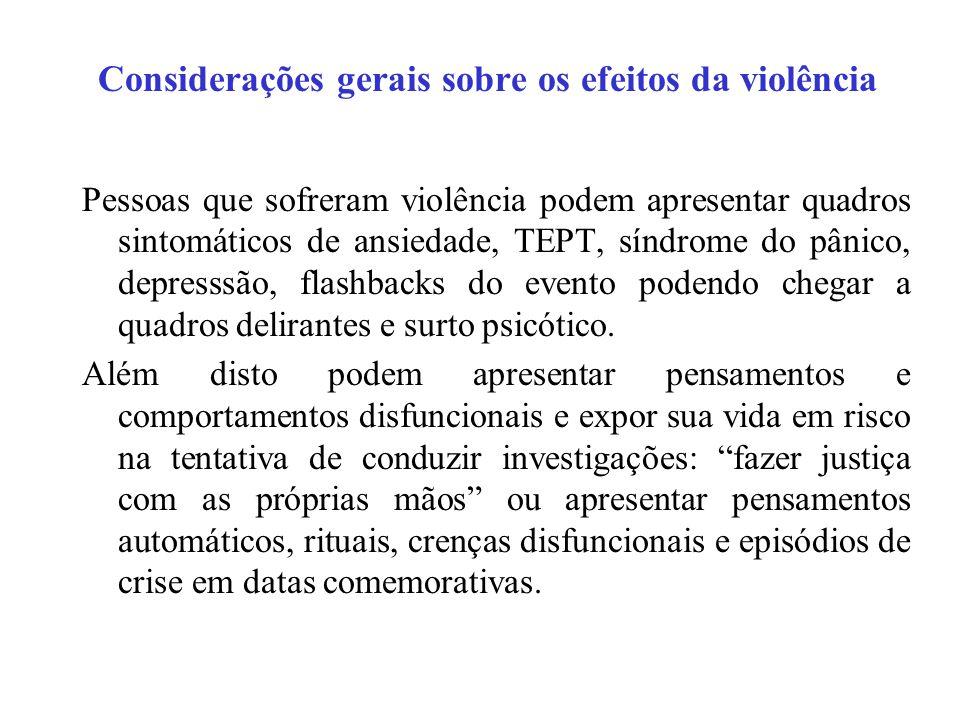 Considerações gerais sobre os efeitos da violência