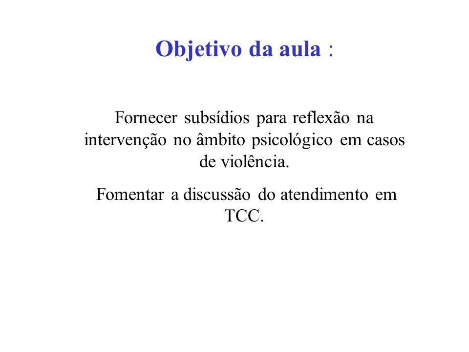 Fomentar a discussão do atendimento em TCC.