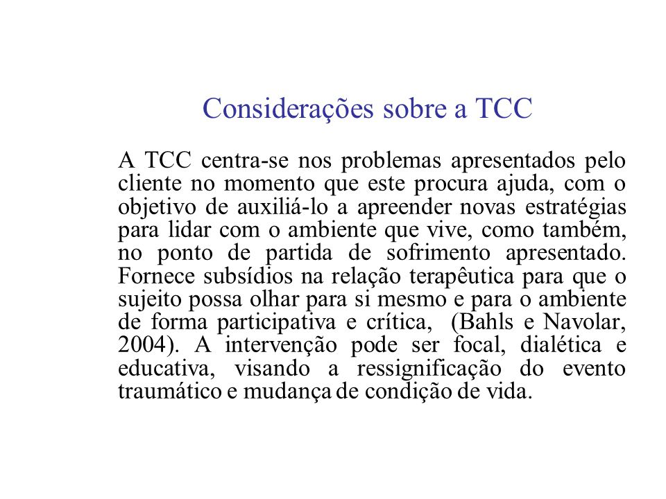 Considerações sobre a TCC