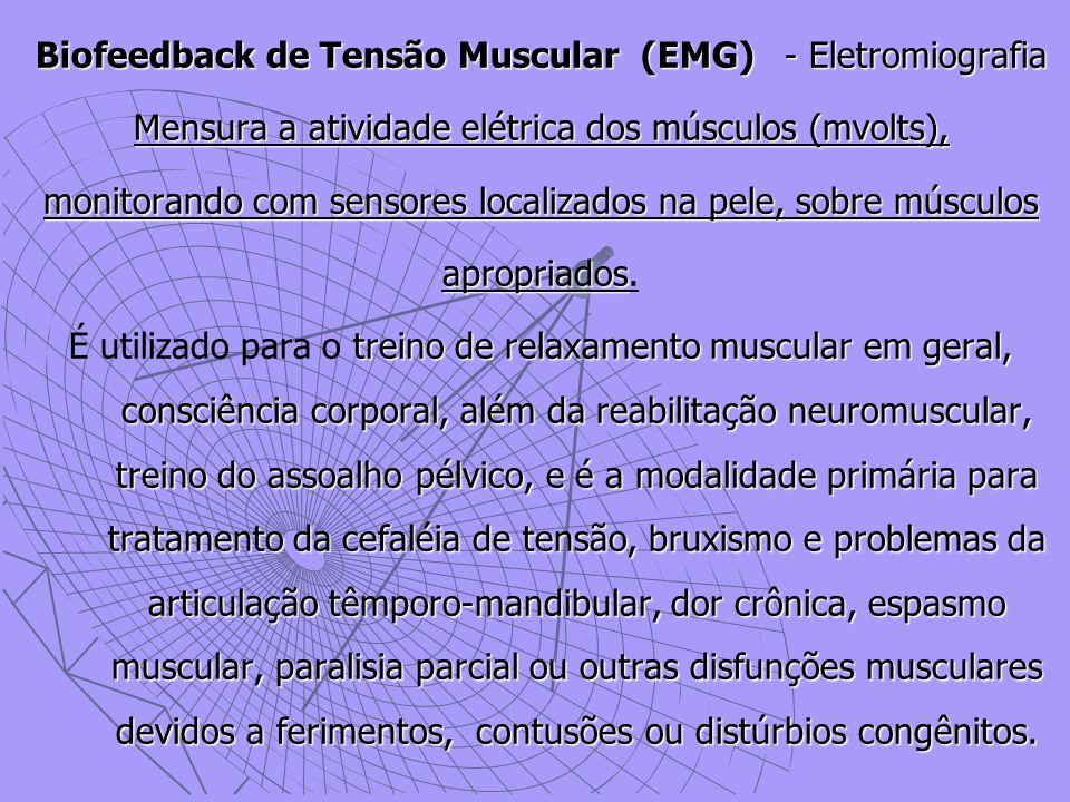 Biofeedback de Tensão Muscular (EMG) - Eletromiografia