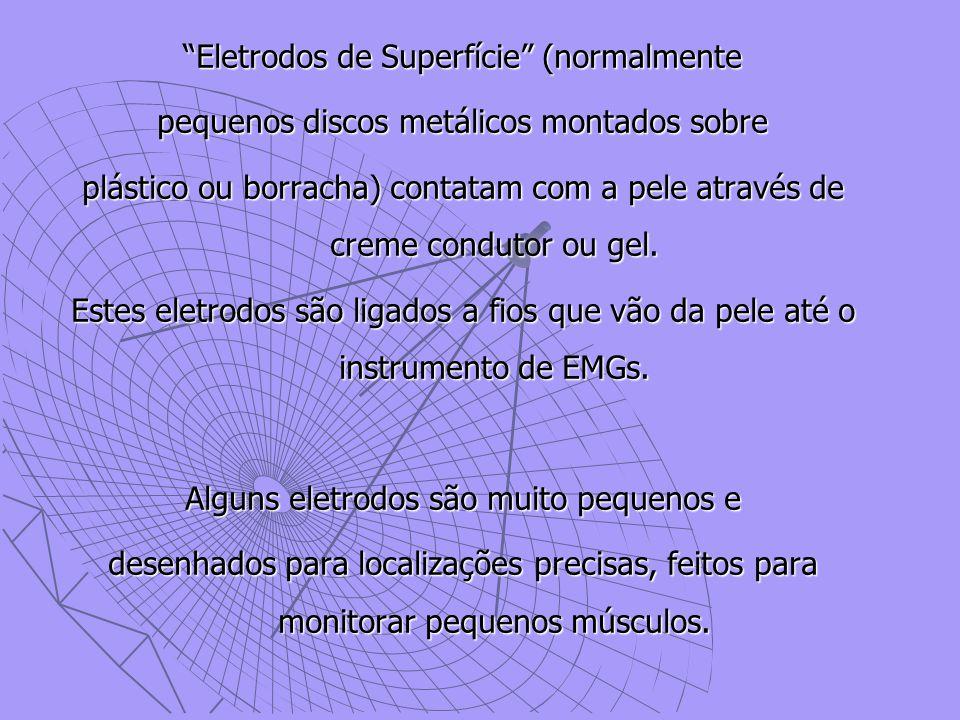 Eletrodos de Superfície (normalmente