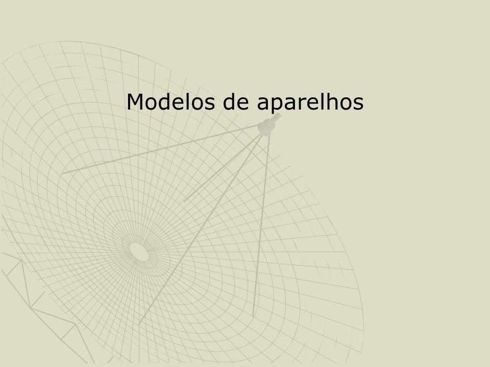 Modelos de aparelhos