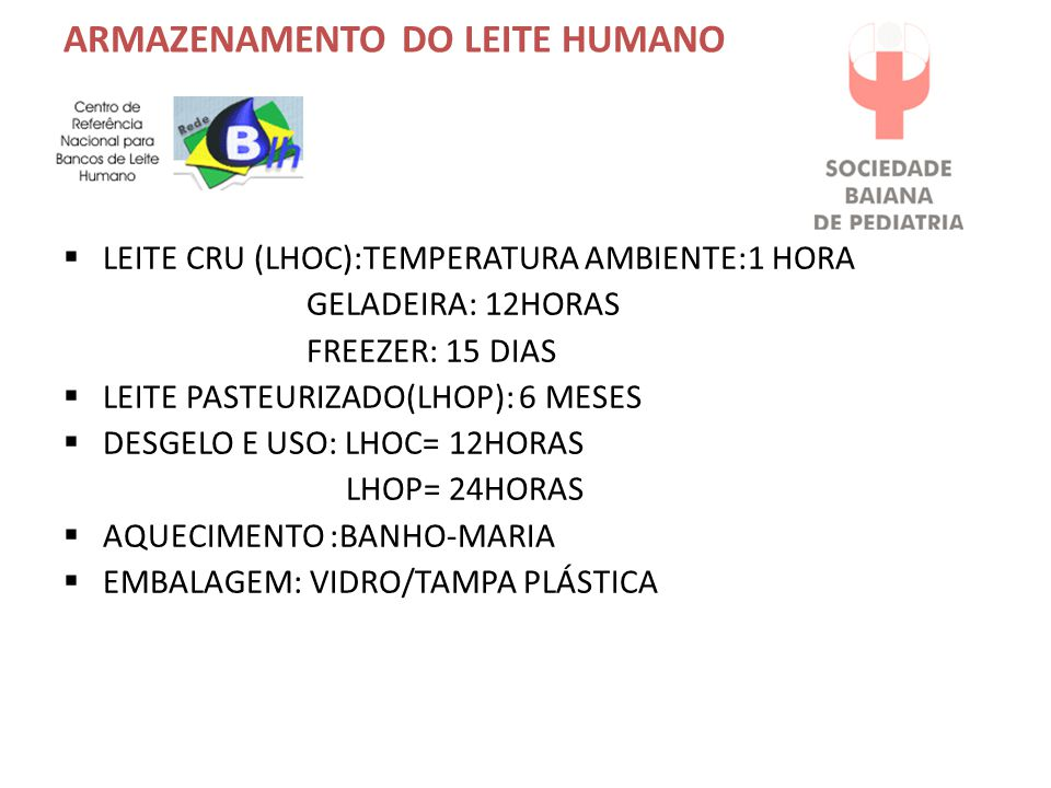 ARMAZENAMENTO DO LEITE HUMANO