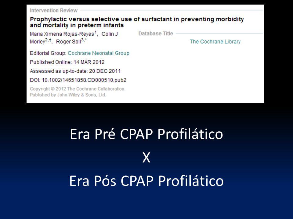 Era Pré CPAP Profilático X Era Pós CPAP Profilático