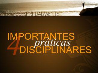 4 IMPORTANTES práticas DISCIPLINARES