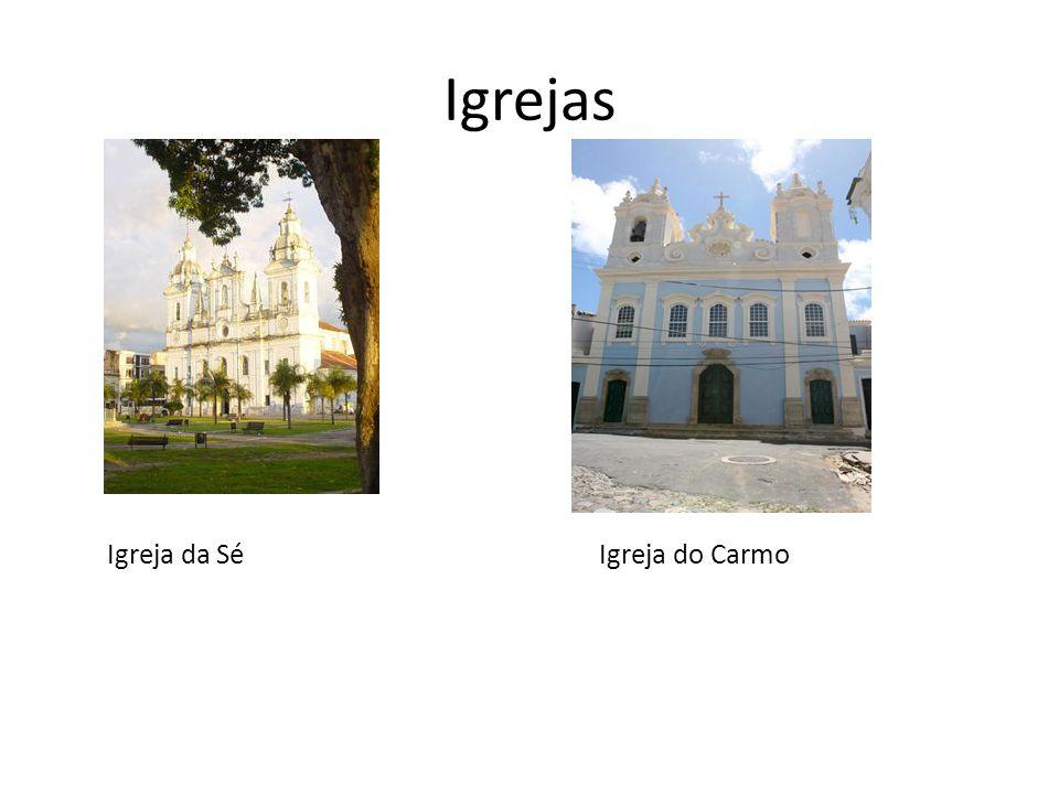 Igrejas Igreja da Sé Igreja do Carmo