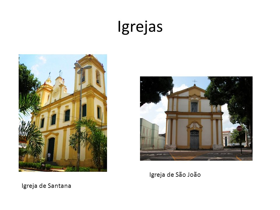 Igrejas Igreja de São João Igreja de Santana