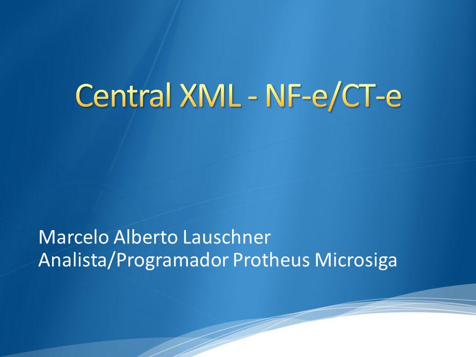 Central XML - NF-e/CT-e