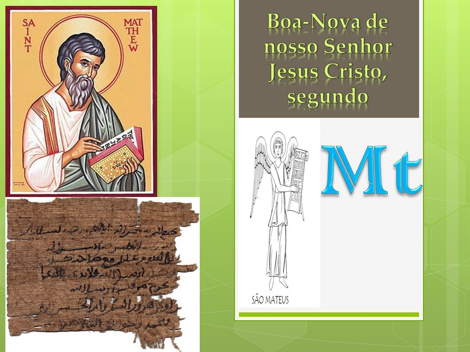 Boa-Nova de nosso Senhor Jesus Cristo, segundo