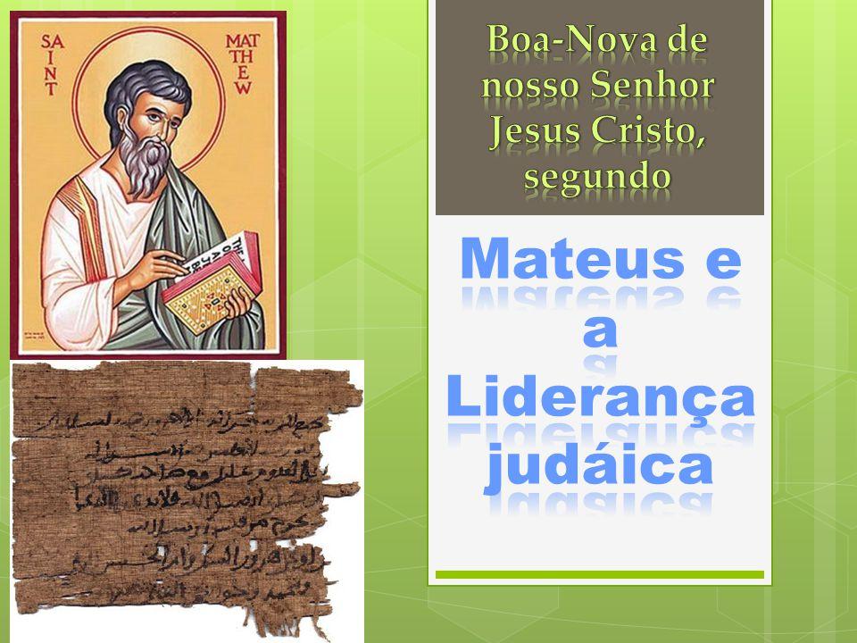 Mateus e a Liderança judáica