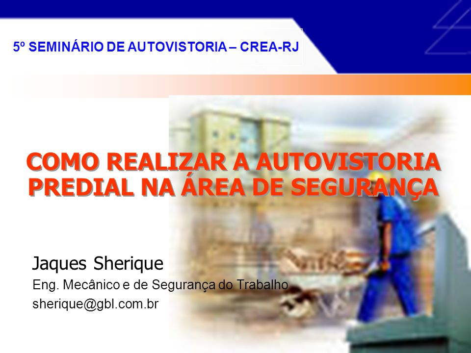 COMO REALIZAR A AUTOVISTORIA PREDIAL NA ÁREA DE SEGURANÇA