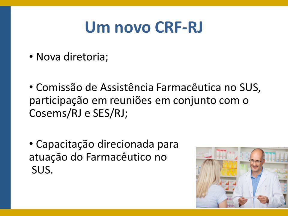 Um novo CRF-RJ Nova diretoria;