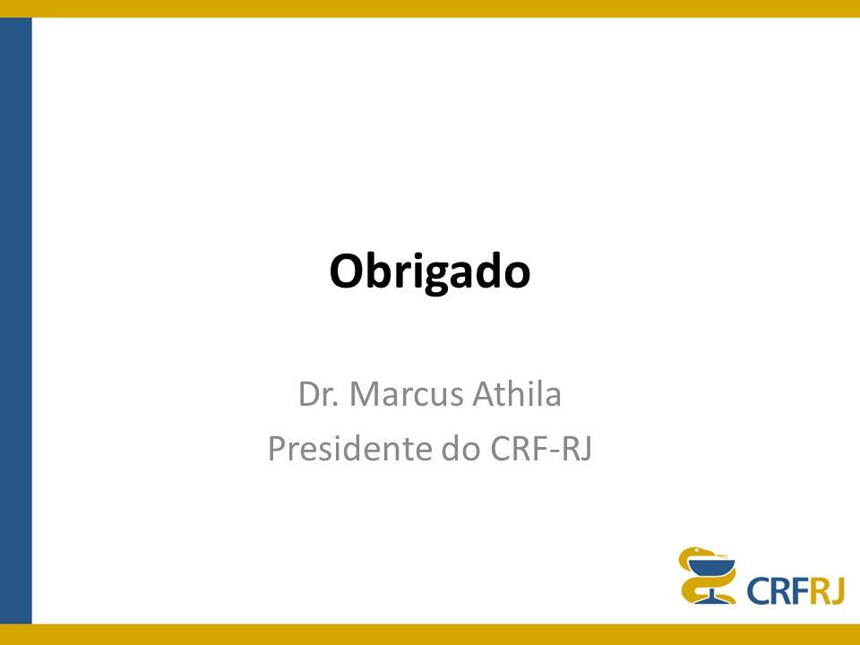 Dr. Marcus Athila Presidente do CRF-RJ