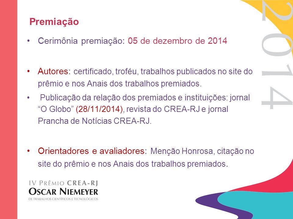 Premiação Cerimônia premiação: 05 de dezembro de 2014