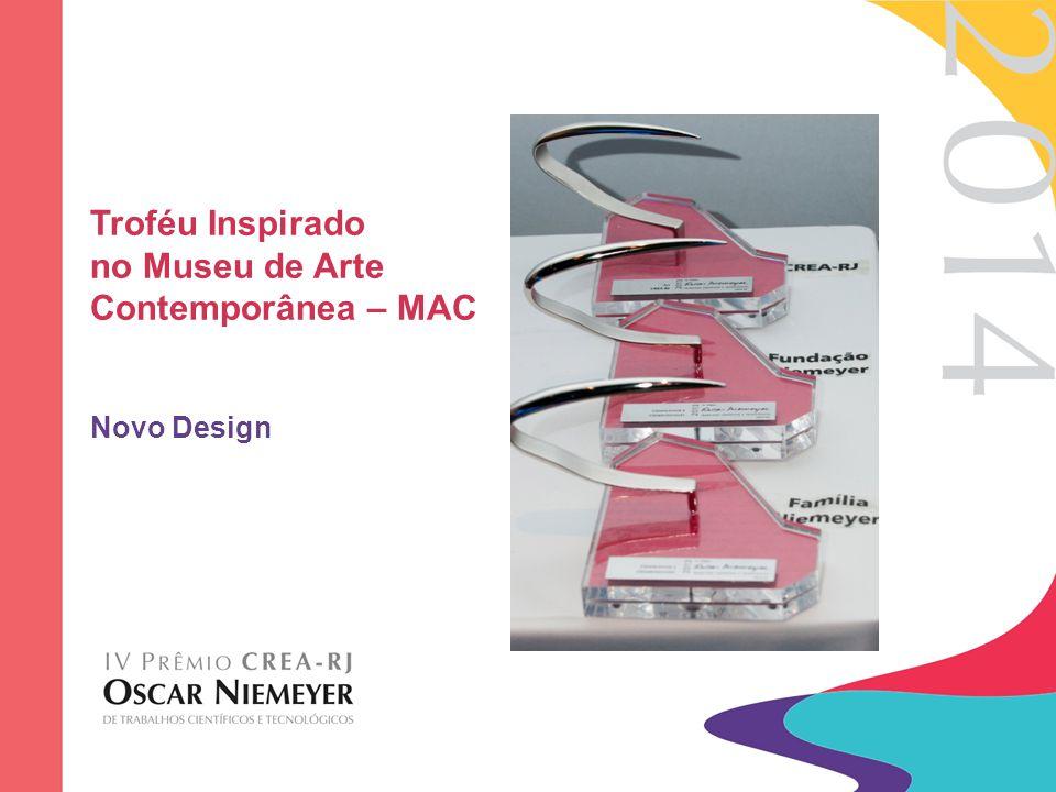 Troféu Inspirado no Museu de Arte Contemporânea – MAC