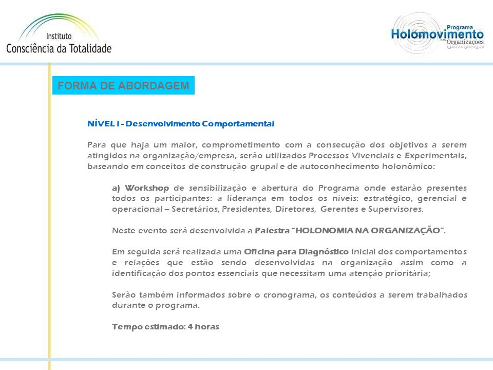 FORMA DE ABORDAGEM NÍVEL I - Desenvolvimento Comportamental