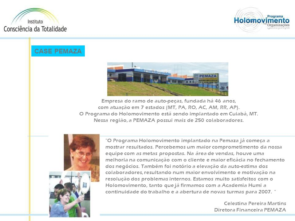 CASE PEMAZA Empresa do ramo de auto-peças, fundada há 46 anos,