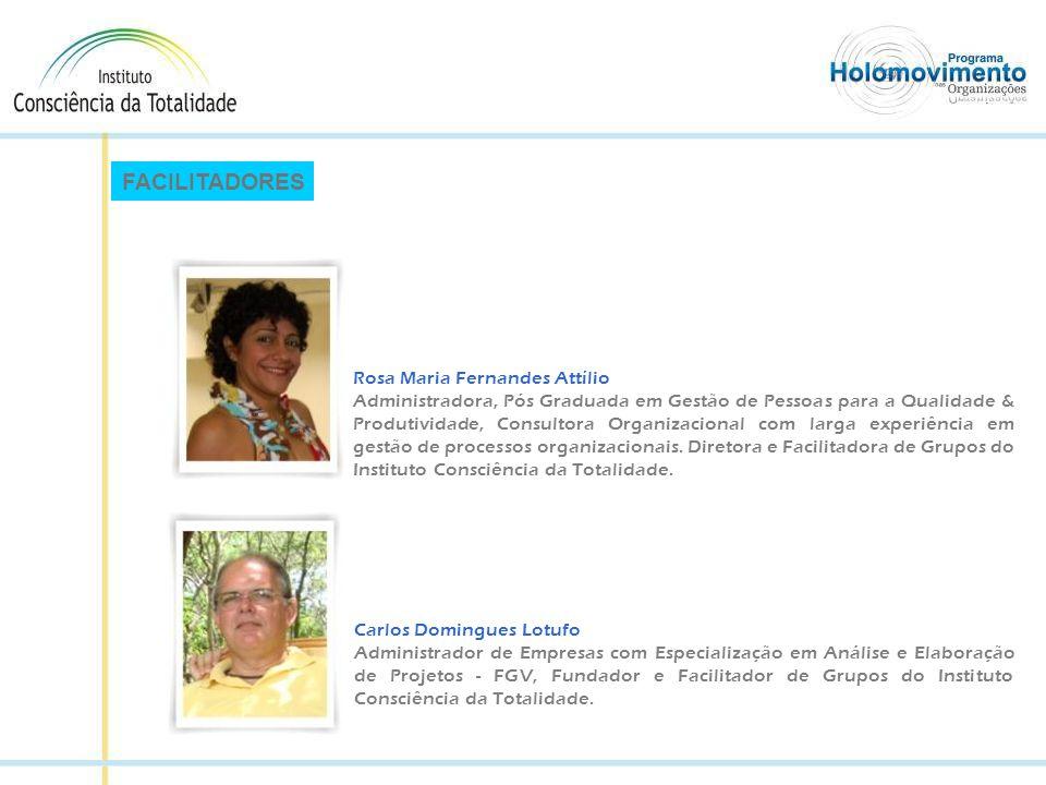 FACILITADORES Rosa Maria Fernandes Attílio