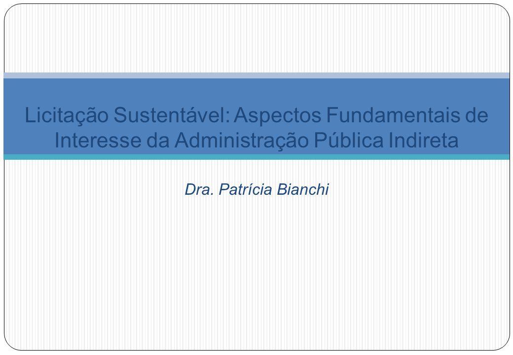 Licitação Sustentável: Aspectos Fundamentais de Interesse da Administração Pública Indireta