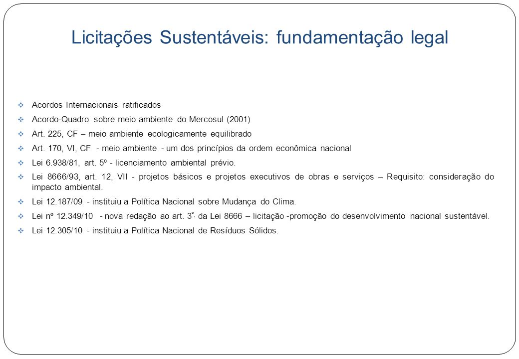 Licitações Sustentáveis: fundamentação legal