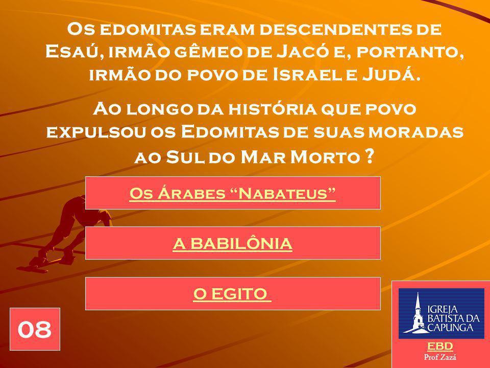 Os edomitas eram descendentes de Esaú, irmão gêmeo de Jacó e, portanto, irmão do povo de Israel e Judá.