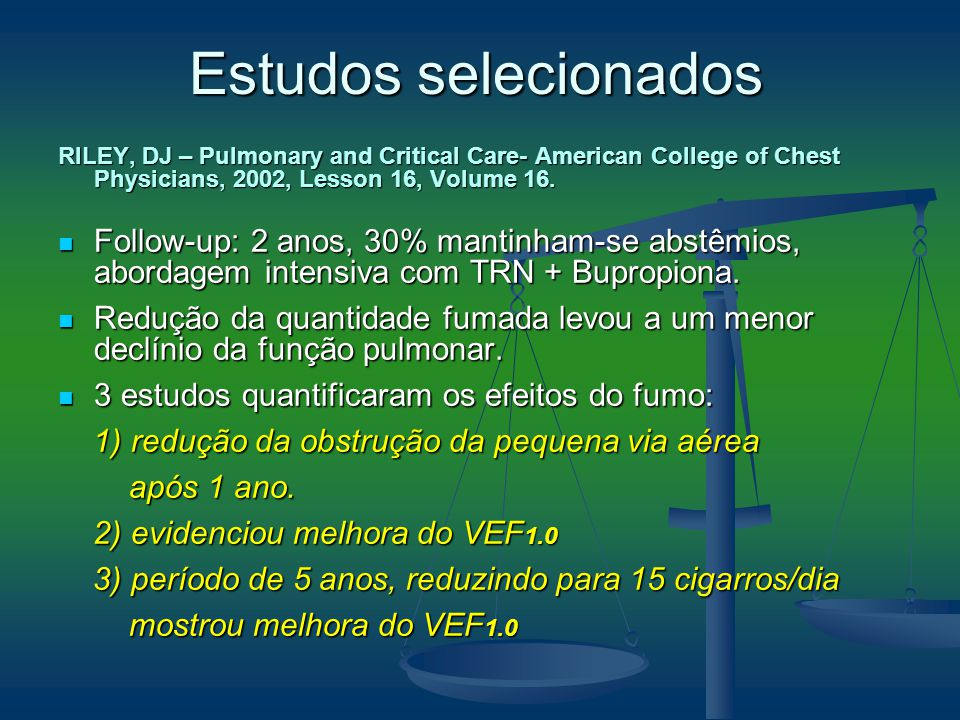 Estudos selecionados RILEY, DJ – Pulmonary and Critical Care- American College of Chest Physicians, 2002, Lesson 16, Volume 16.