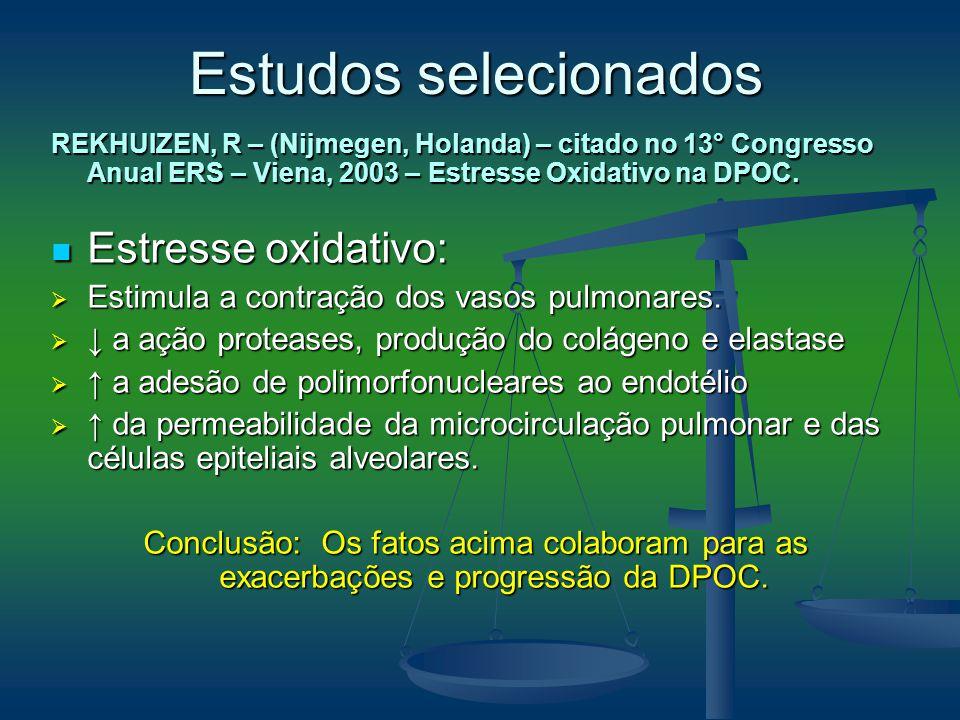 Estudos selecionados Estresse oxidativo: