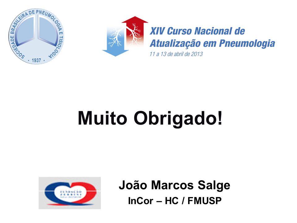 Muito Obrigado! João Marcos Salge InCor – HC / FMUSP