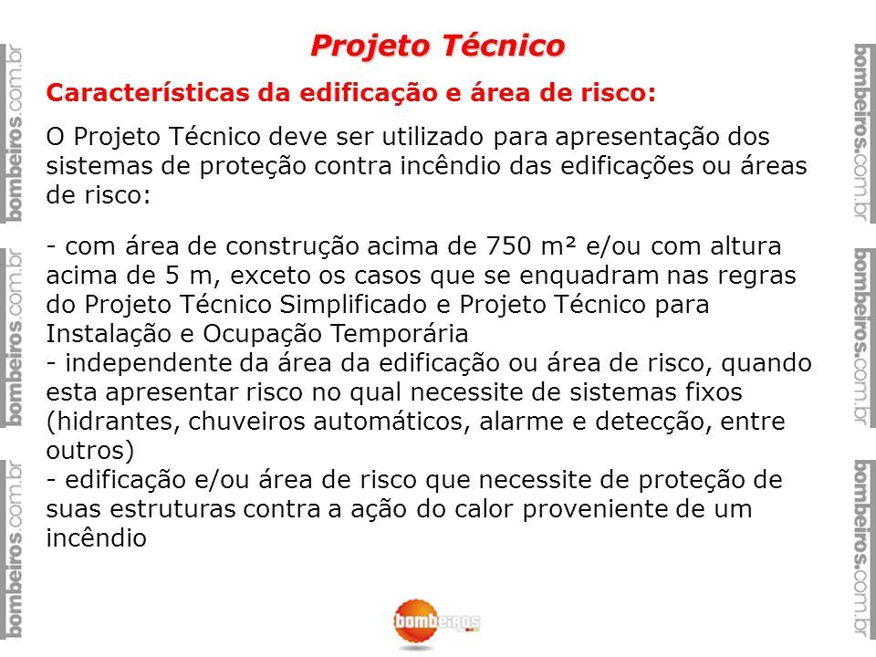 Projeto Técnico Características da edificação e área de risco: