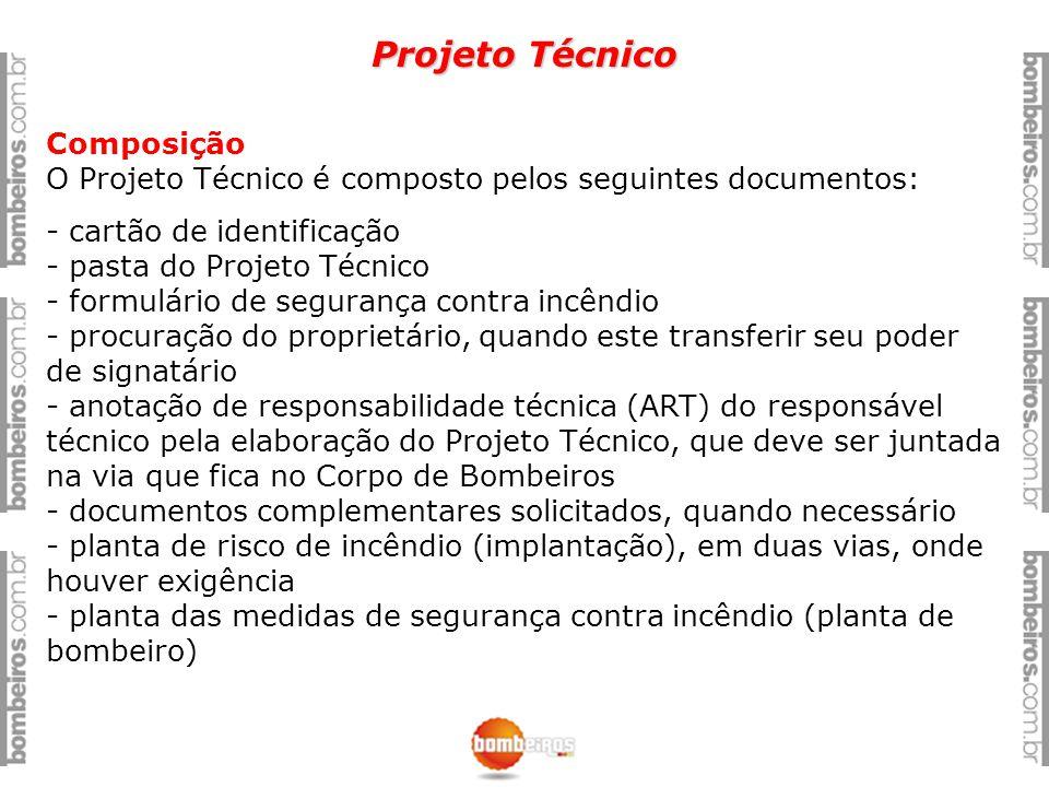 Projeto Técnico Composição O Projeto Técnico é composto pelos seguintes documentos: