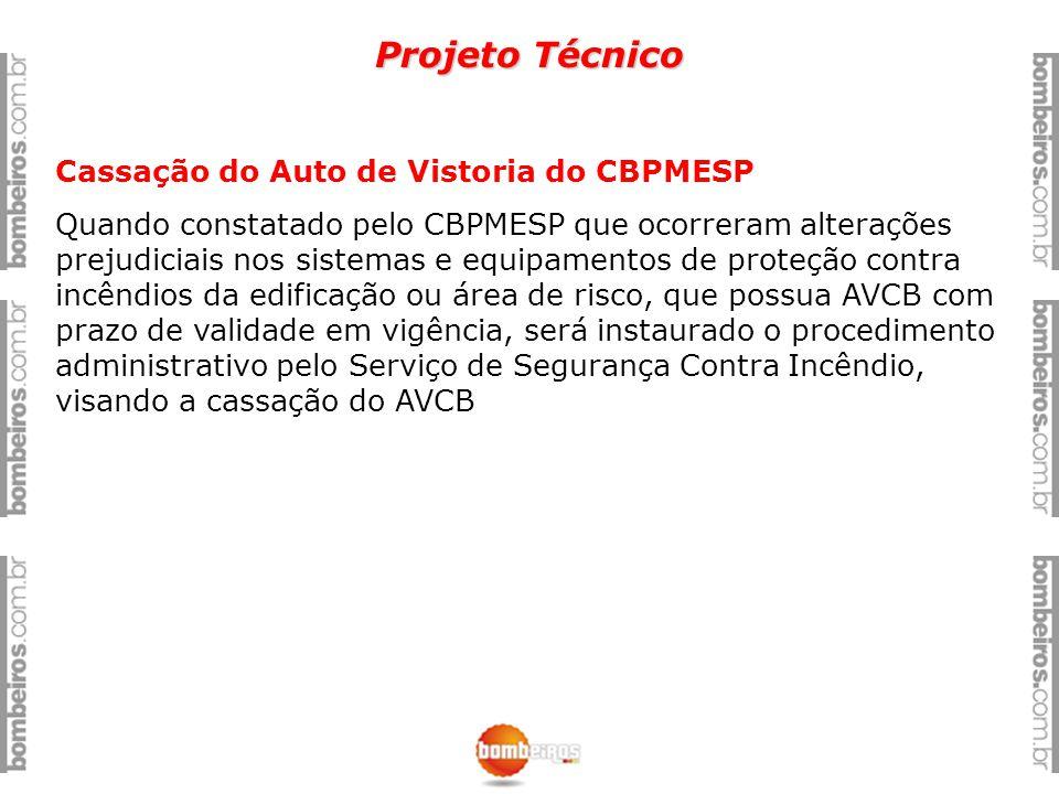Projeto Técnico Cassação do Auto de Vistoria do CBPMESP