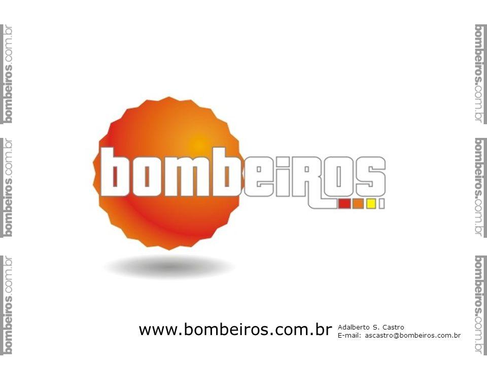 www.bombeiros.com.br Adalberto S. Castro E-mail: ascastro@bombeiros.com.br
