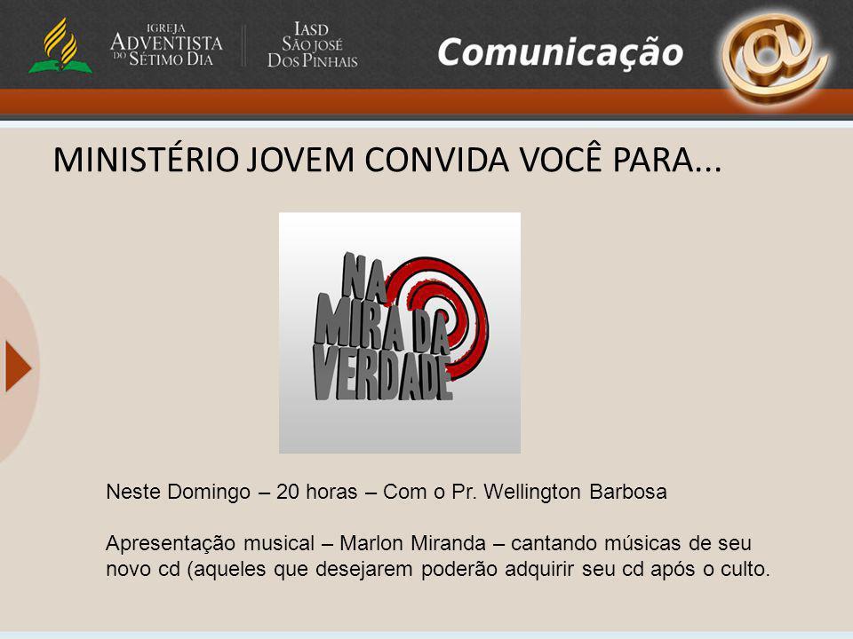 MINISTÉRIO JOVEM CONVIDA VOCÊ PARA...